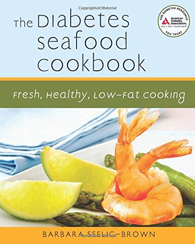 the-diabetes-seafood-cookbook-fresh-healthy-low-fat-cooking