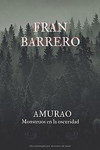 AMURAO: Monstruos en la oscuridad par Fran Barrero