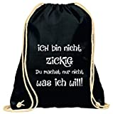 Turnbeutel mit Spruch / verschiedene Sprüche & Designs auswählbar / Beutel: Schwarz / Rucksack / Jutebeutel / Sportbeutel / Hipster, Turnbeutel:ich bin nicht zickig