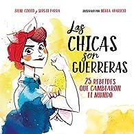 Las chicas son guerreras par  Irene Cívico/Sergio Parra