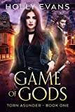 Game of Gods (Torn Asunder Book 1) (English Edition)