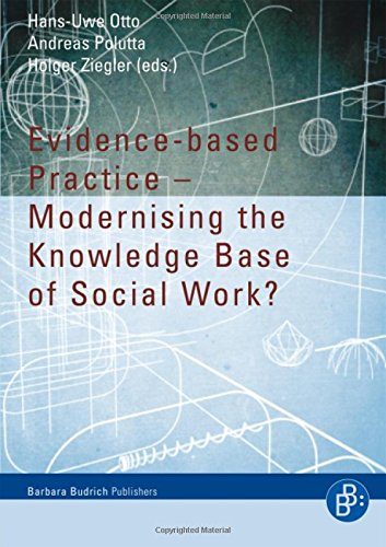 Evidence-based Practice. Modernising the Knowledge Base of Social Work? -