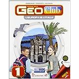Geoclub. Con espansione online. Per la Scuola media. Con DVD-ROM: 1