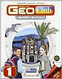 Geoclub. Per la Scuola media. Con DVD-ROM. Con espansione online: 1