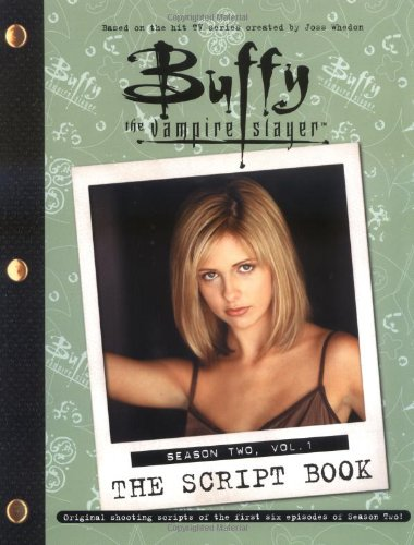 Click for larger image of Buffy the Vampire Slayer Script Book: Season 2, v. 1