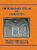 Boundary Stelae Of Akhentaten (Studies in Egyptology) - William J. Murnane