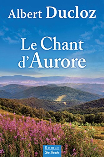 Télécharger Le Chant d'Aurore (roman) PDF eBook authorname