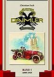 Austro Daimler (Band 1): 1899-1919