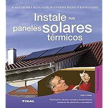 Instale sus paneles solares (Bricolaje profesional)