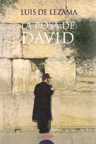 Rosa De David, La (Narrativa / Literaria) por Luis Lezama Barañano