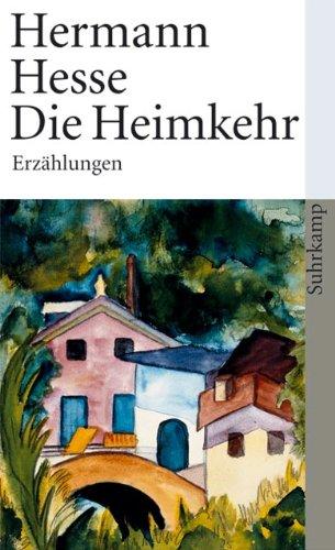 Die Heimkehr: Sämtliche Erzählungen 1908-1910 (Suhrkamp taschenbücher Allgemeine Reihe)