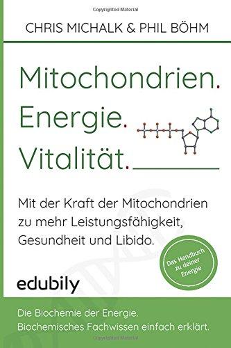 mitochondrien-energie-vitalitaet-mit-der-kraft-der-mitochondrien-zu-mehr-leistungsfahigkeit-gesundhe