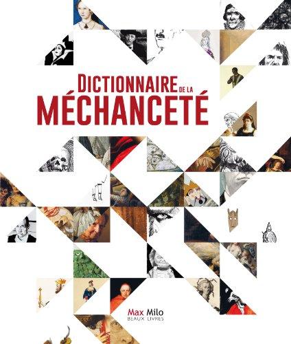 Dictionnaire de la mchancet: Beaux livres (L INCONNU)