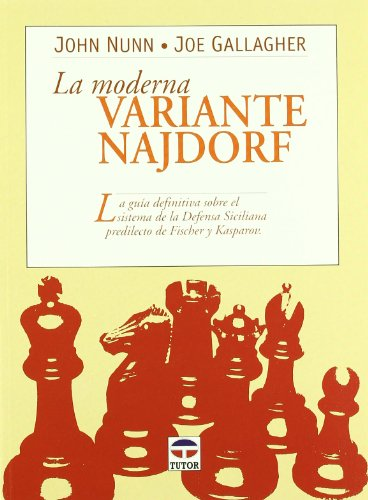 La Moderna Variante Najdorf por Joe Gallagher
