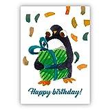 Nette gemalte Geburtstagskarte mit kleinem Pinguin und großem Geschenk: Happy birthday • auch zum direkt Versenden mit ihrem persönlichen Text als Einleger.