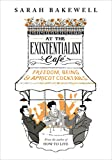 At The Existentialist Café:...