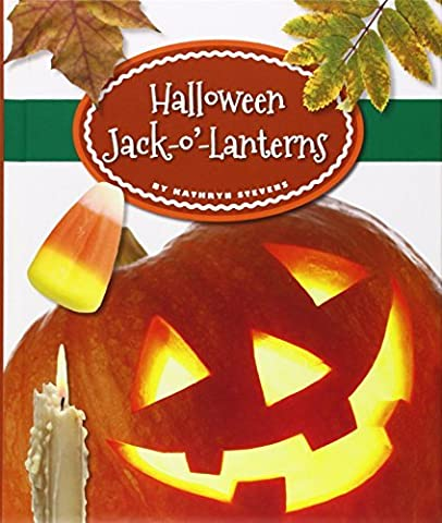 Halloween Jack-O'-Lanterns (Our Holiday Symbols) by Kathryn Stevens (2015-01-06)