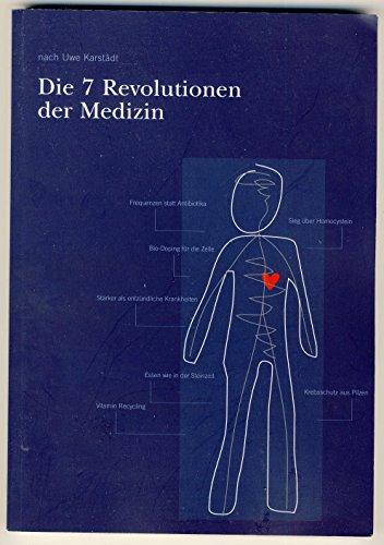 Preisvergleich Produktbild Die 7 Revolutionen der Medizin