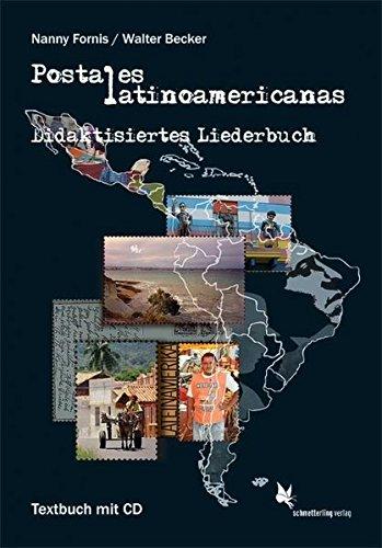Postales latinoamericanas: Didaktisiertes Liederbuch