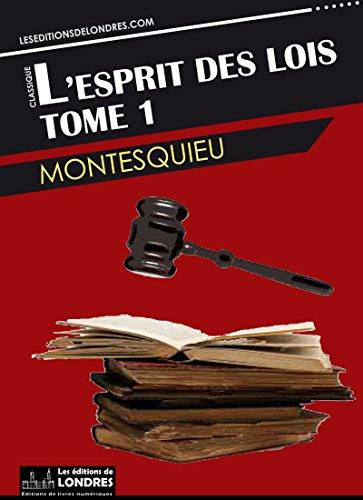 L'esprit des lois - Tome 1 (French Edition)