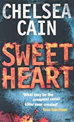 Sweetheart by Chelsea Cain (2009-02-06)