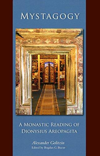 Mystagogy: A Monastic Reading of Dionysius Areopagita (Cistercian Studies Book 250) (English Edition)