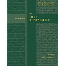 Exploring the Old Testament: The History Volume 2 (Exploring the Bible)
