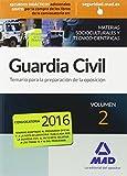 Guardia Civil Temario para la Preparación de Oposición. Materias Socioculturales y Técnico-Científicas Volumen 2