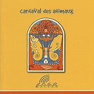 Camille Saint-Saëns, Carnaval des Animaux
