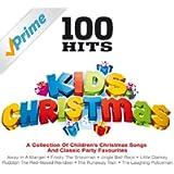 100 Hits - Kids Christmas [Clean]