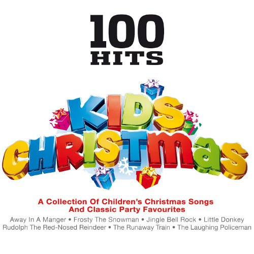 100 Hits - Kids Christmas [Clean]