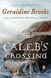 Caleb's Crossing: A Novel by Brooks, Geraldine (2012) Paperback