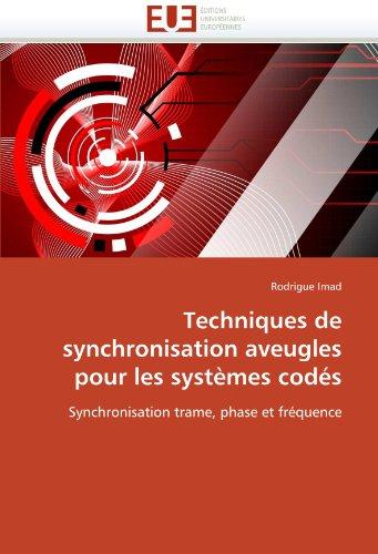 Techniques de synchronisation aveugles pour les systèmes codés par Rodrigue Imad