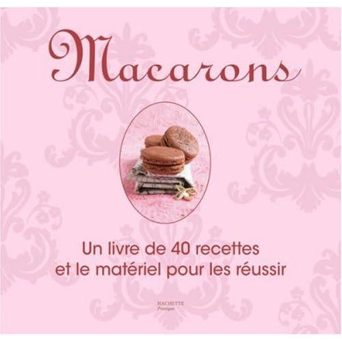 Kit Macarons : Un livre de 40 recettes et le matériel pour les réussir