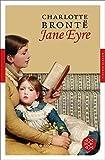 Jane Eyre: Roman (Fischer Klassik) - Charlotte Brontë