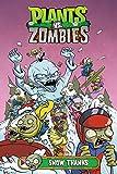 Plants Vs. Zombies Volume 13: Snow Thanks