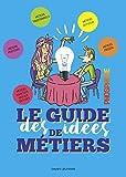 Telecharger Livres LE GUIDE DES IDEES DE METIERS PHOSPHORE Edition 2018 2019 Avec Phosphore (PDF,EPUB,MOBI) gratuits en Francaise