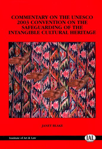 commentary-on-the-2003-unesco-convention-on-the-safeguarding-of-the-intangible-cultural-heritage