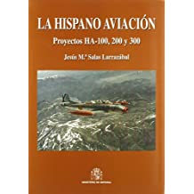 La hispano aviación: proyectos HA-100, 200 y 300