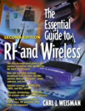 The Essential Guide to RF and Wireless: ESSENTIAL GD RF WIRELESS_p2 (Essential Guide Series)