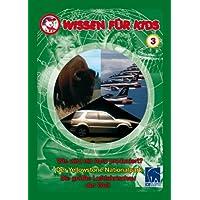 Wissen für Kids 3 - 3 DVDs: Wie wird ein Auto produziert/Der Yellowstone Nationalpark/Die größte Luftfahrtschau der Welt