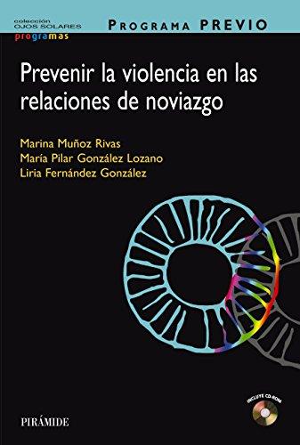 PROGRAMA PREVIO. Prevenir la violencia en las relaciones de noviazgo (Ojos Solares - Programas) por Marina Muñoz Rivas