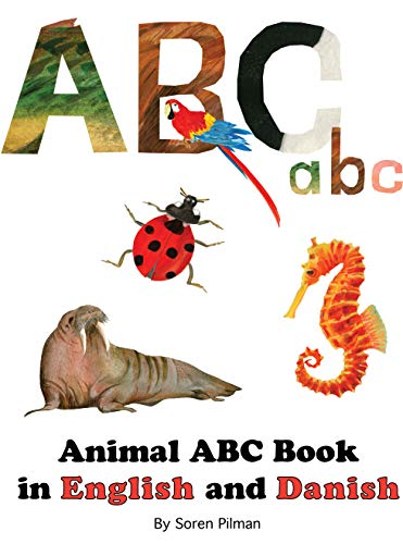 Animal ABC Book in English and Danish (English Edition)