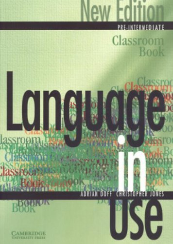 Language in Use Pre-Intermediate Classroom book by Adrian Doff (2000-07-17)