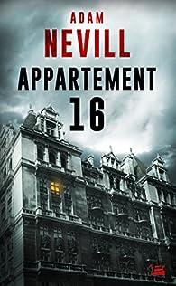 Appartement 16 par Adam Nevill