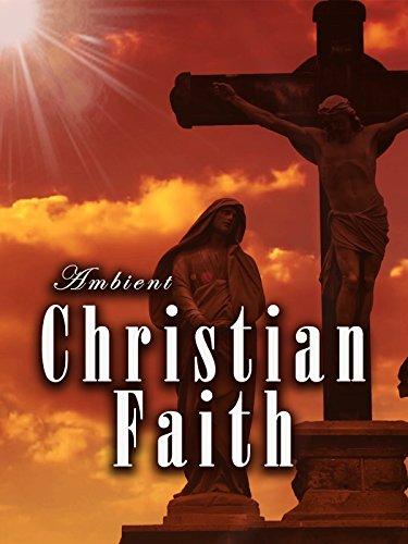Ambient Christian Faith