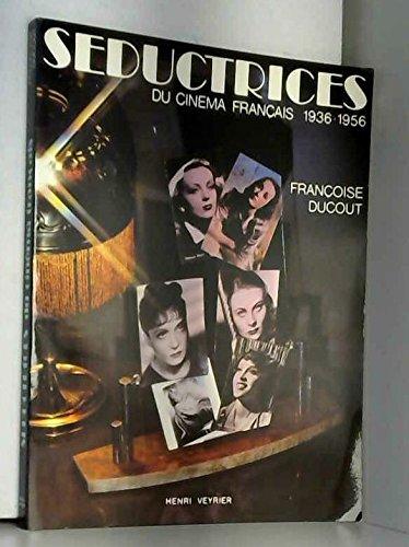 Séductrices du cinéma français [1936-1957]