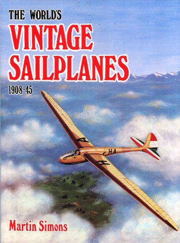 The World's Vintage Sailplanes 1908-45