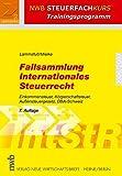 Fallsammlung Internationales Steuerrecht. Einkommensteuer. Körperschaftsteuer. Außensteuergesetz. DBA-Schweiz