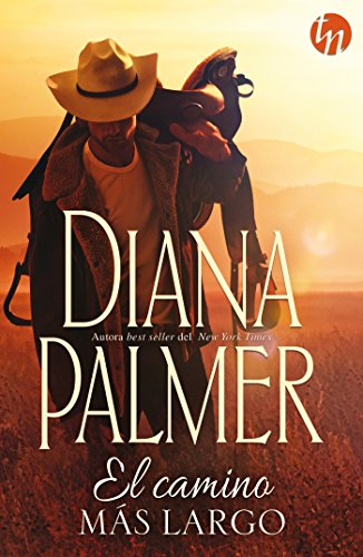 El camino más largo (Top Novel) por Diana Palmer